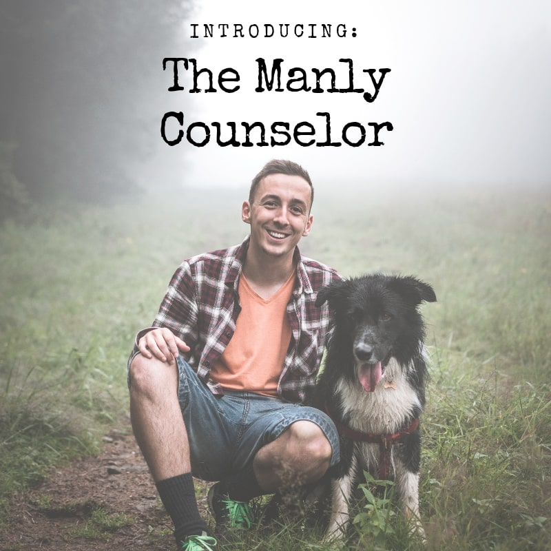 The Manly Counselor