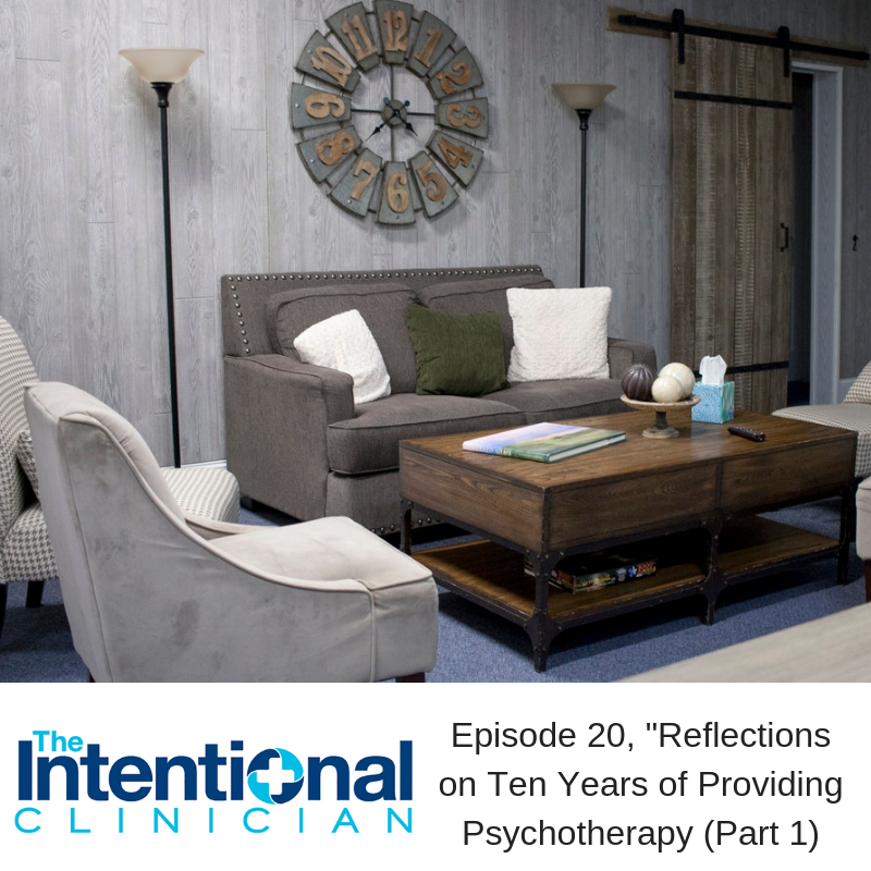 The Intentional Clinician, Episode 20