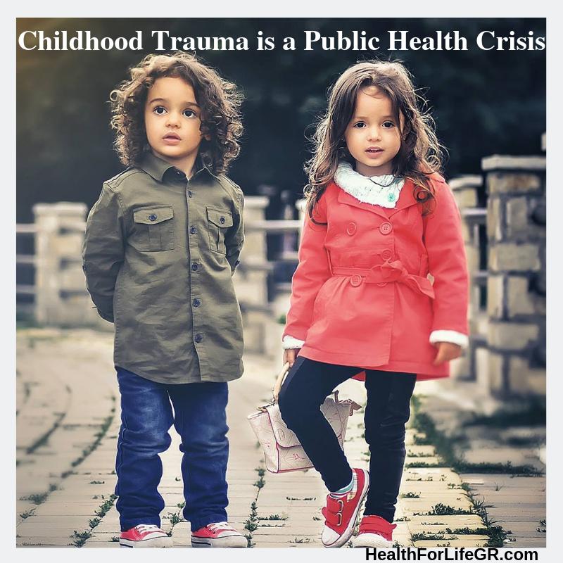 Childhood Trauma is a Public Health Crisis