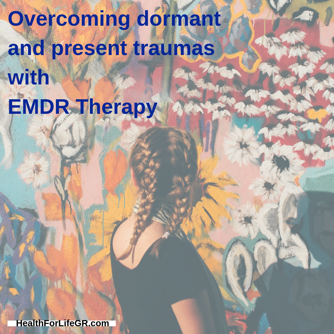 overcoming dormant and present traumas with EMDR therapy Grand Rapids