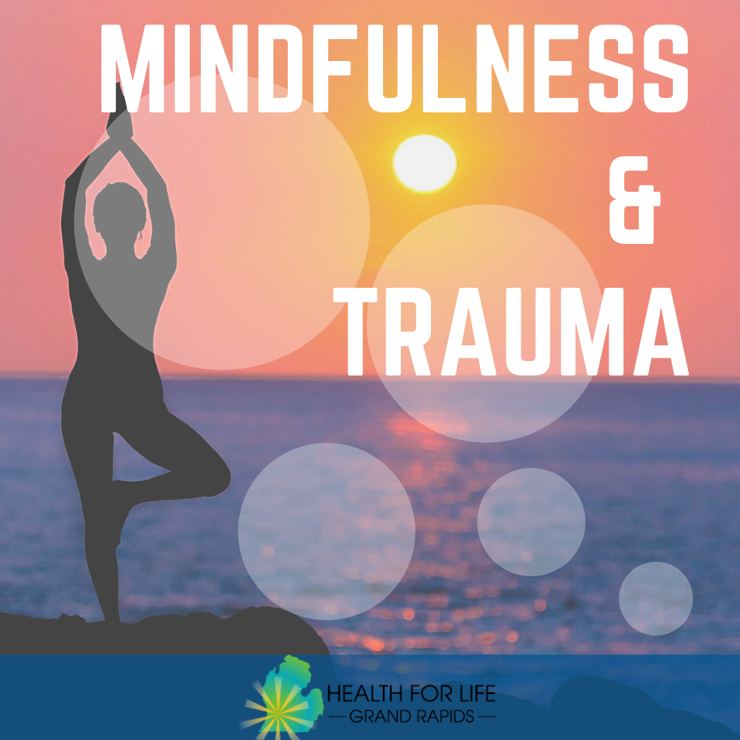 Yoga as well as mindfulness and trauma